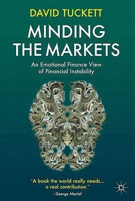 "David Tuckett: ""Minding the Markets"""