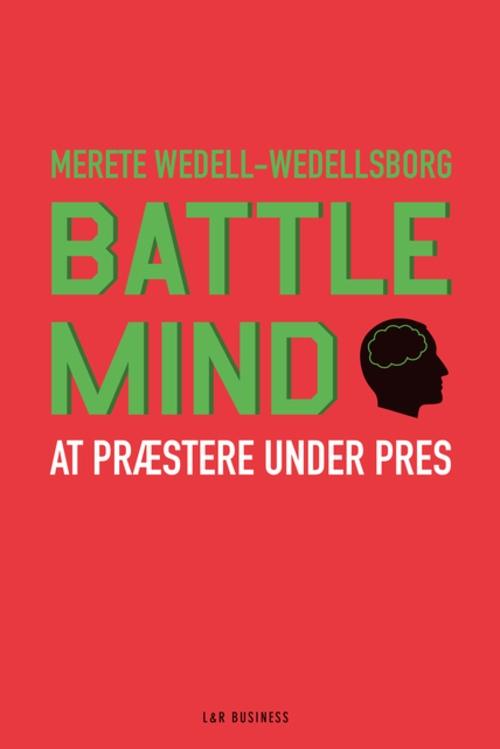 Merete Wedell-Wedellsborg: Battle Mind